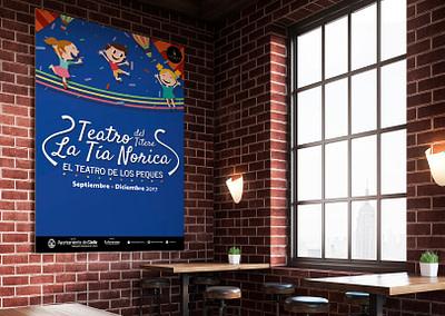 Campaña de publicidad – Teatro del Títere – La Tía Norica (Septiembre – Diciembre 2017)